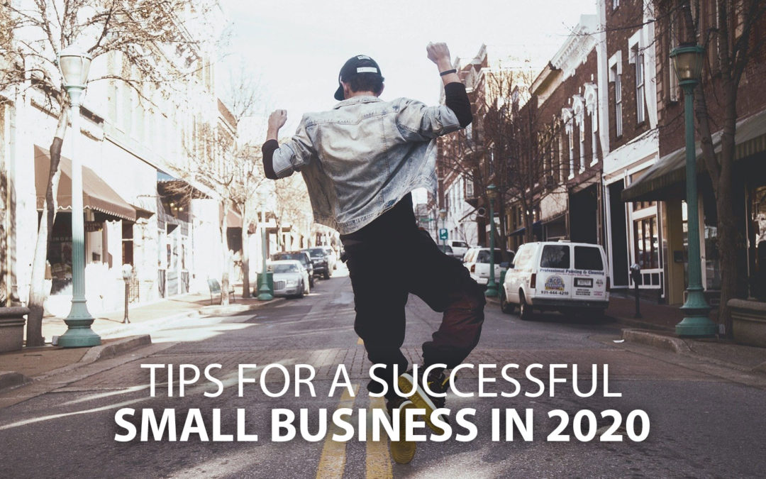 Tips for a successful small business in 2020